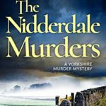 [PDF] [EPUB] The Nidderdale Murders Download