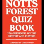 [PDF] [EPUB] The Notts Forest Quiz Book Download