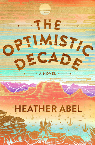 [PDF] [EPUB] The Optimistic Decade Download by Heather Abel