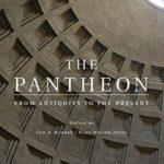 [PDF] [EPUB] The Pantheon: From Antiquity to the Present Download