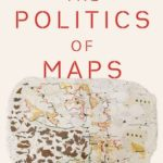 [PDF] [EPUB] The Politics of Maps: Cartographic Constructions of Israel Palestine Download
