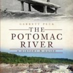 [PDF] [EPUB] The Potomac River: A History and Guide (The History Press) (DC) Download