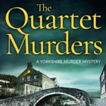 [PDF] [EPUB] The Quartet Murders (Yorkshire Murder Mysteries, #2) Download