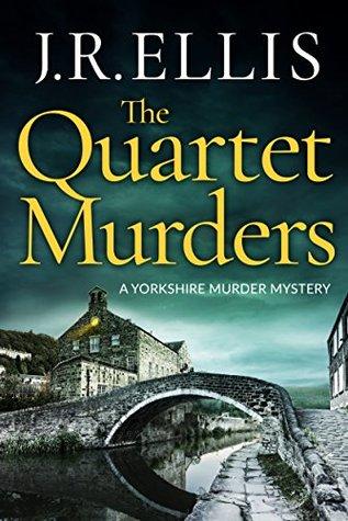 [PDF] [EPUB] The Quartet Murders (Yorkshire Murder Mysteries, #2) Download by J.R. Ellis