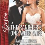 [PDF] [EPUB] The Rancher's One-Week Wife Download