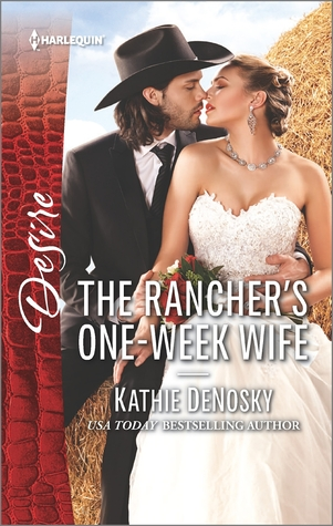 [PDF] [EPUB] The Rancher's One-Week Wife Download by Kathie DeNosky