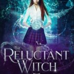 [PDF] [EPUB] The Reluctant Witch: Year One Download