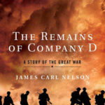 [PDF] [EPUB] The Remains of Company D: A Story of the Great War Download