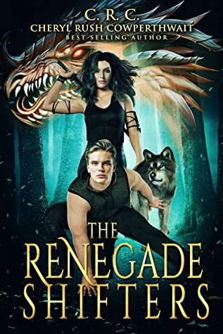 [PDF] [EPUB] The Renegade Shifters Download by Cheryl Rush Cowperthwait