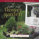 [PDF] [EPUB] The Right-Size Flower Garden: Simplify Your Outdoor Space With Smart Design Solutions and Plant Choices Download
