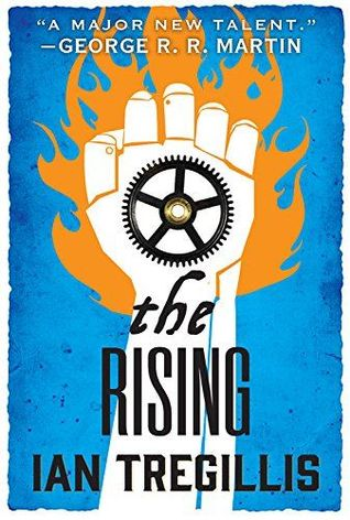 [PDF] [EPUB] The Rising (The Alchemy Wars, #2) Download by Ian Tregillis