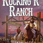 [PDF] [EPUB] The Rocking R Ranch (A Rocking R Ranch Western #1) Download