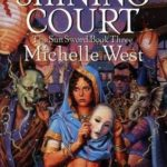 [PDF] [EPUB] The Shining Court (The Sun Sword, #3) Download