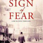 [PDF] [EPUB] The Sign of Fear (Dr John Watson, #4) Download