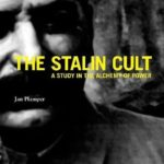[PDF] [EPUB] The Stalin Cult: A Study in the Alchemy of Power Download