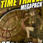 [PDF] [EPUB] The Time Travel Megapack: 26 Modern and Classic Science Fiction Stories Download