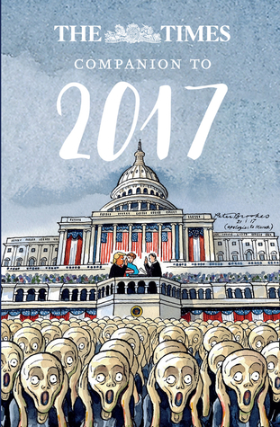 [PDF] [EPUB] The Times Companion to 2017: The best writing from The Times Download by Ian Brunskill