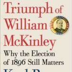 [PDF] [EPUB] The Triumph of William McKinley: Why the Election of 1896 Still Matters Download
