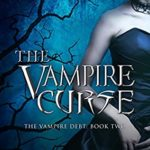 [PDF] [EPUB] The Vampire Curse (Shadow world: The Vampire Debt Book 2) Download
