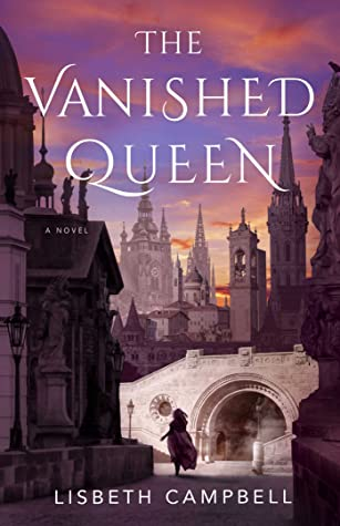 [PDF] [EPUB] The Vanished Queen Download by Lisbeth Campbell