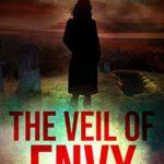 [PDF] [EPUB] The Veil of Envy (Book 2): A Salem Montgomery Mystery (Wolverine Harbor Novella) Download