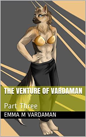 [PDF] [EPUB] The Venture of Vardaman: Part Three (The Guillotine Guenard Saga Book 2) Download by Emma M Vardaman