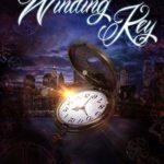 [PDF] [EPUB] The Winding Key (The Clockwork Trilogy Book 1) Download