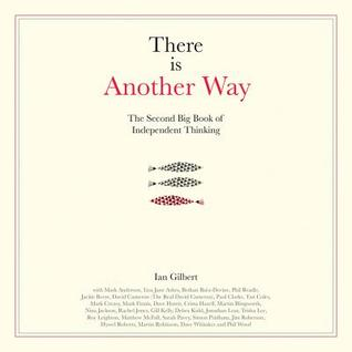[PDF] [EPUB] There Is Another Way: The Second Big Book of Independent Thinking Download by Ian Gilbert