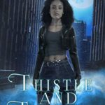 [PDF] [EPUB] Thistle and Thorns (Eve Williams Book 4) Download