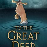 [PDF] [EPUB] To the Great Deep (A MERLIN MYSTERY) Download