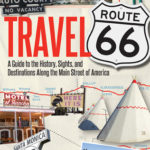 [PDF] [EPUB] Travel Route 66: A Guide to the History, Sights, and Destinations Along the Main Street of America Download
