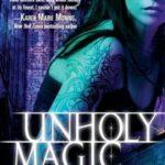 [PDF] [EPUB] Unholy Magic (Downside Ghosts, #2) Download