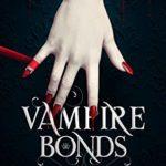 [PDF] [EPUB] Vampire Bonds (Darkbloods Book 1) Download