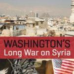 [PDF] [EPUB] Washington's Long War on Syria Download