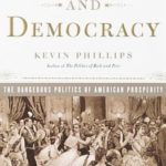[PDF] [EPUB] Wealth and Democracy: How Great Fortunes and Government Created America's Aristocracy Download