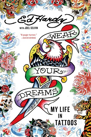 [PDF] [EPUB] Wear Your Dreams: My Life in Tattoos Download by Ed Hardy