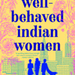 [PDF] [EPUB] Well-Behaved Indian Women Download