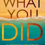 [PDF] [EPUB] What You Did (Eva Rae Thomas Mystery, #2) Download