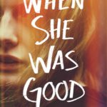 [PDF] [EPUB] When She Was Good (Cyrus Haven, #2) Download