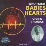 [PDF] [EPUB] Who Fixed Babies' Hearts? Vivien Thomas Download