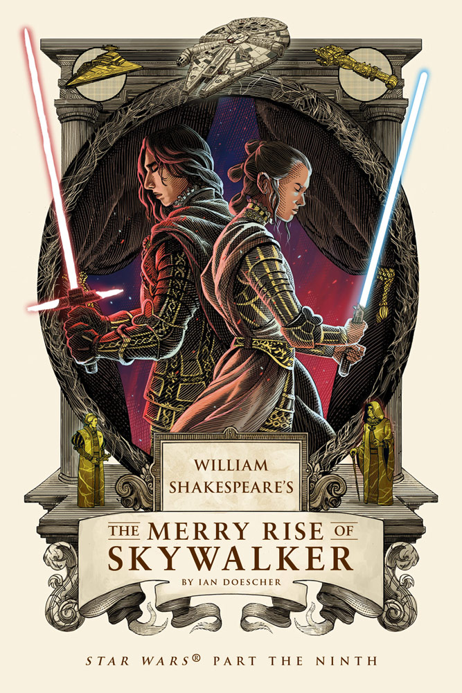 [PDF] [EPUB] William Shakespeare's The Merry Rise of Skywalker: Star Wars Part the Ninth (William Shakespeare's Star Wars Book 9) Download by Ian Doescher