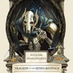 [PDF] [EPUB] William Shakespeare's Tragedy of the Sith's Revenge (William Shakespeare's Star Wars, #3) Download