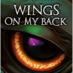 [PDF] [EPUB] Wings on My Back (The Dragon Inside, #2) Download