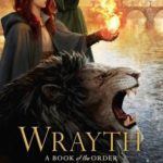 [PDF] [EPUB] Wrayth (Book of the Order, #3) Download