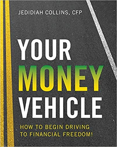 [PDF] [EPUB] Your Money Vehicle: How to Begin Driving to Financial Freedom! Download by Jedidiah Collins