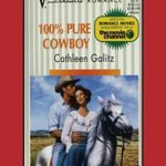 [PDF] [EPUB] 100% Pure Cowboy: A Single Dad Romance Download