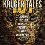 [PDF] [EPUB] 101 Kruger Tales: Extraordinary Stories from Ordinary Visitors to the Kruger National Park Download