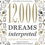 [PDF] [EPUB] 12,000 Dreams Interpreted: A New Edition for the 21st Century Download