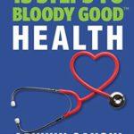 [PDF] [EPUB] 13 Steps to Bloody Good Health Download