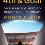 [PDF] [EPUB] 4th and Goal: One Man's Quest to Recapture His Dream Download
